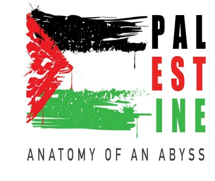 Palestine: Anatomy of an Abyss